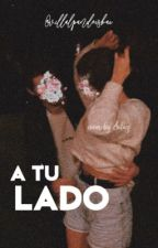 A Tu Lado [Alonso Villalpando] by villalpandoisbae