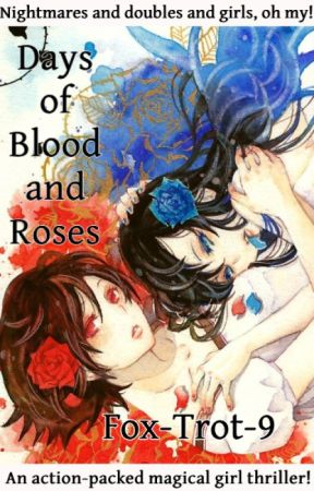 Days of Blood and Roses by Fox-Trot-9