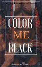 4 | COLOR ME BLACK. | IN EDIT. by ELYSIAR
