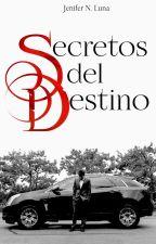 Secretos del Destino (Completa) #1erSushiCatAwards by JeniferNLuna