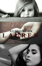 Audios for Lauren by Escritor_ferido