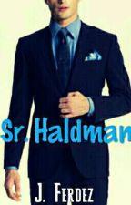 Sr. Haldman   by JFerdez