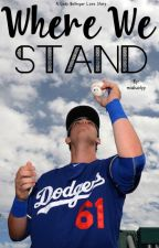 Where We Stand || Cody Bellinger by mialuvlyy