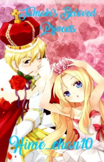 Tamaki's Beloved Princess [ OHSHC Fanfic]