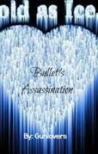 ξξ- ★| BULLET'S ASSASSINATION |★ by Gunlovers