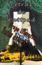 Letras de Wattpad by Clem2323