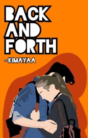 BACK AND FORTH by Kimayaa