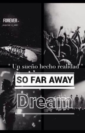 DREAM / Un sueño hecho realidad  BTS by valeriaArmybts