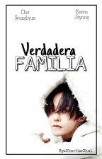 ||Verdadera Familia|| by Sharitochoi