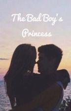 The Bad Boy's Princess by LillyTheTigerClaw