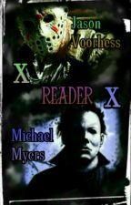 |LEMON ONESHOT|•Michael Myers X Reader X Jason Voorhess• by Imagine_Zerla