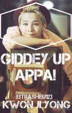 Giddey Up Appa!   Kwon Ji Yong by BBtrasheu123