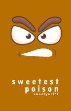 Sweetest Poison by sweetyeol