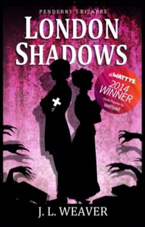 London Shadows (#1 Penderry's Bizarre) by JoanneWeaver
