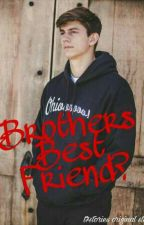 Brothers Best Friend?//Chance Sutton by onlyforgrethan