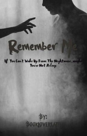 Remember Me | Completed by Bookloverfath