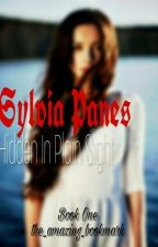 {Snape's Daughter} Sylvia Panes: Hidden In Plain Sight BOOK ONE by the_amazing_bookmark