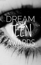 Dream Teen Awards 2017 by Dream_Teen_Awards
