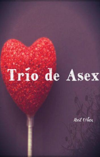 ®TRIO DE ASEX.
