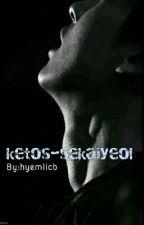 Ketos-sekaiyeol by cumanjomblo