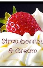 Strawberries and Cream by horse156