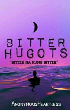 BITTER HUGOT/QUOTES by AnonymousHeartless