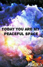 Сегодня ты мой мирный космос by Mila_X_X