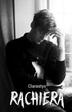 Rachiera  by clarastyx