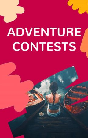 Contests by adventure