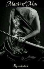 Master of Men by amanoaru