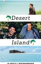Desert Island // larry ✓ by Gosielel