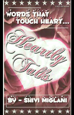 Heartly talks by angelshiva