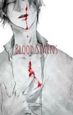 Blood Stains (Sakamaki X Seme!Male!Reader X Mukamis) by PartyJapanNeko
