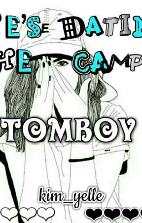 He's Dating The Campus Tomboy by kim_yelle
