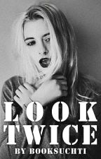 Look Twice. by Booksuchti