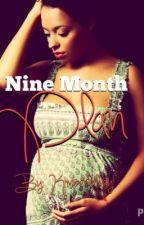 Nine Month Plan by Kimberlallay