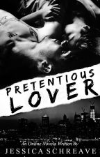 Pretentious Lover by GotxAxSecret