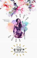 THE GIGGLE AWARDS : season three by TheGiggleAwards