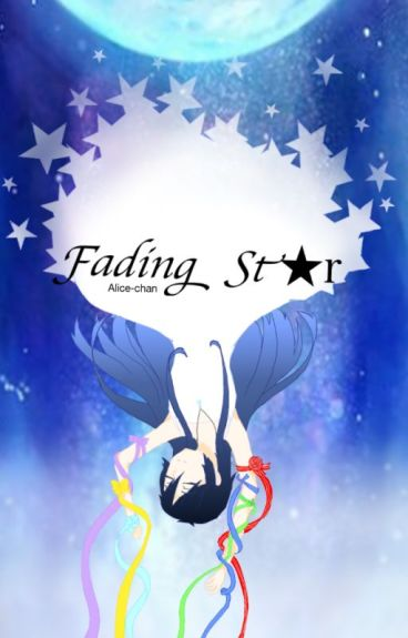 The Fading Star (KNB) *ON HOLD*