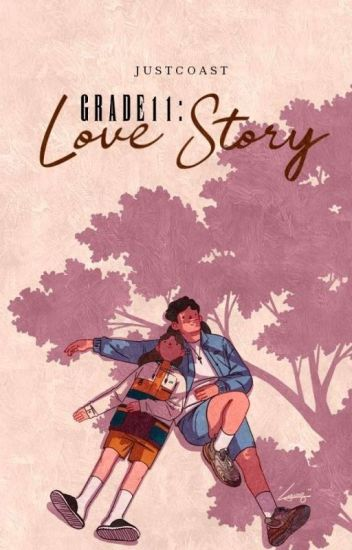 Grade 11: Love Story [Complete]
