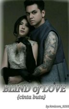 Blind of Love by Kmlcom_9293