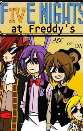 [Five night at Freddy's]Ask & Dare by AlenderForus123