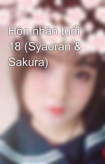 Hôn nhân tuổi 18 (Syaoran & Sakura)