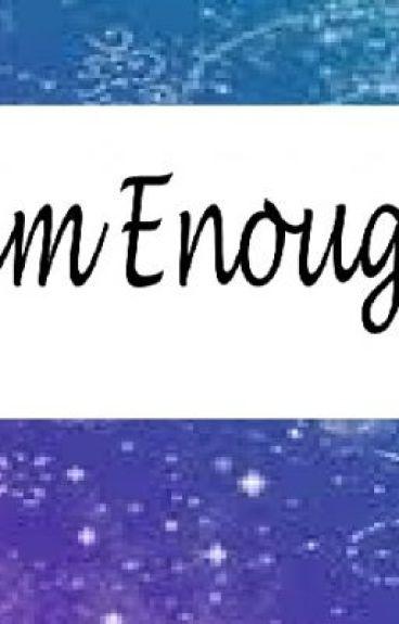 Dream Enough?