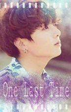 ||One Last Time|| j.jk ✔ by _mina_L