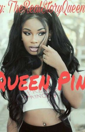 Queen Pin by TheRealStoryQueen