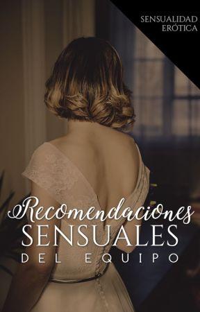 Recomendaciones by SensualidadErotica