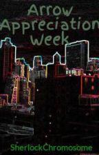 Arrow Appreciation Week by SherlockChromosome