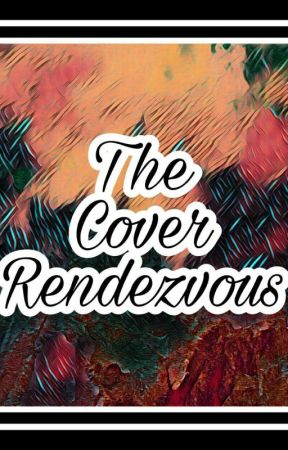 The Cover Rendezvous  by Zeeei29