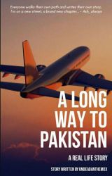 A Long Way To Pakistan by undeadanthemxx